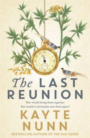 The Last Reunion by Kayte Nunn
