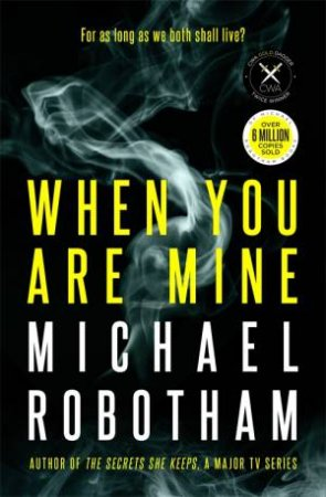 When You Are Mine by Michael Robotham