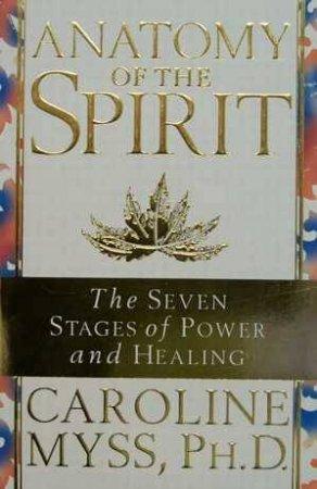 Anatomy Of The Spirit by Caroline Myss - 9780733800337