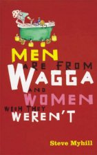 Men Are From Wagga And Women Wish They Werent