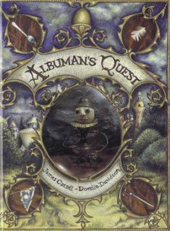 Albumen's Quest by James Cattell & Dorelle Davidson