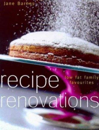 Recipe Renovations by Jane Barnes
