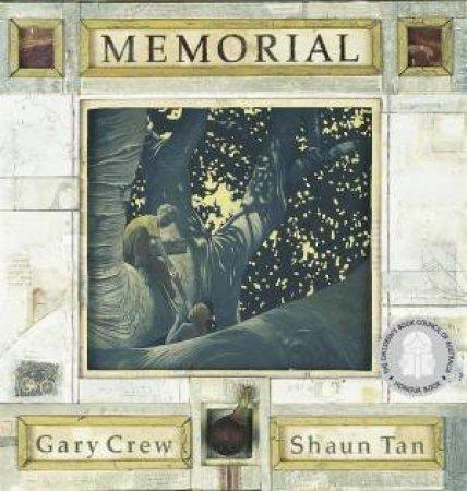 Memorial by Gary Crew & Shaun Tan