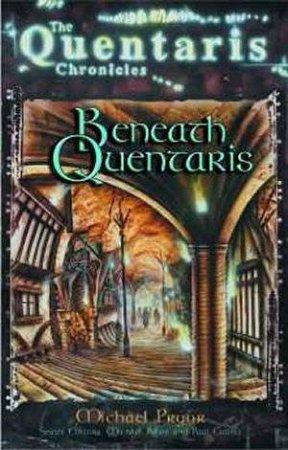 The Quentaris Chronicles: Beneath Quentaris