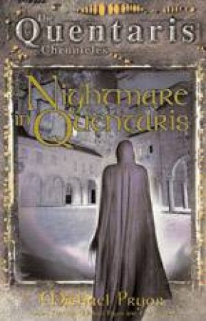 The Quentaris Chronicles: Nightmare In Quentaris