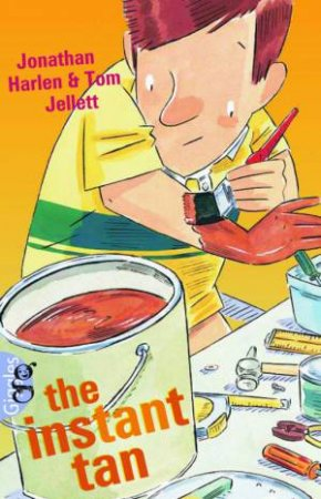 Giggles: The Instant Tan by Jonathan Harlen & Tom Jellett