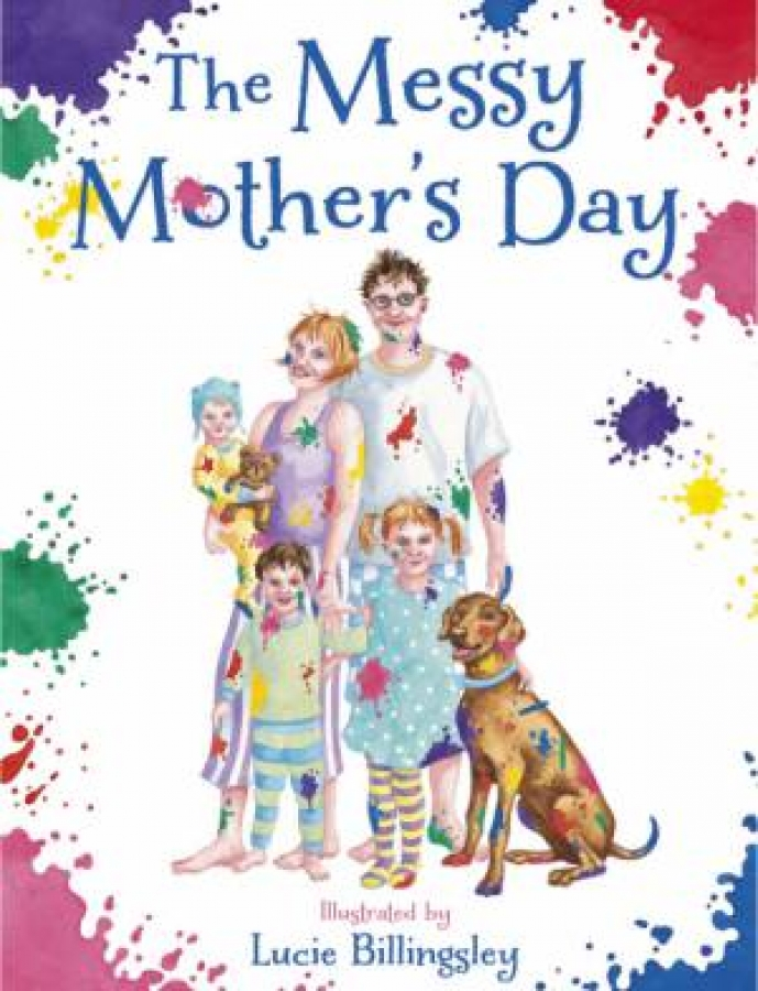 Messy Mother's Day by Lucie Billingsley [Hardcover]
