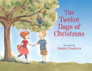 The Twelve Days of Christmas by Karen Erasmus