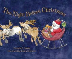 The Night Before Christmas by Karen Erasmus & Clement C  Moore