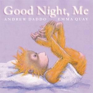 Good Night Me By Andrew Daddo Emma Quay 9780734415851