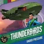Thunderbirds Are Go Under Pressure