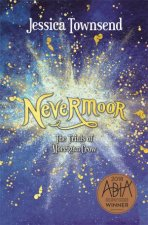 Nevermoor: The Trials of Morrigan Crow - Gift Edition by Jessica Townsend