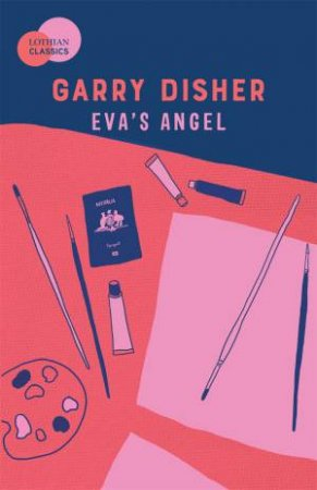 Eva's Angel by Garry Disher
