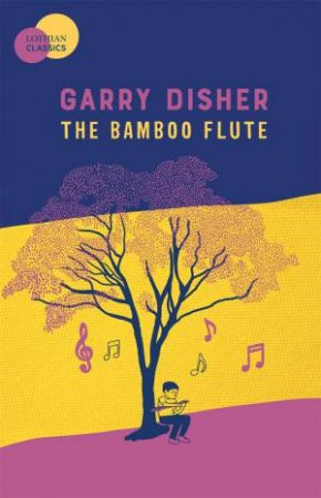 The Bamboo Flute by Garry Disher