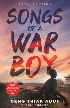 Songs Of A War Boy (Young Readers Edition) by Deng Thiak Adut & Ben Mckelvey
