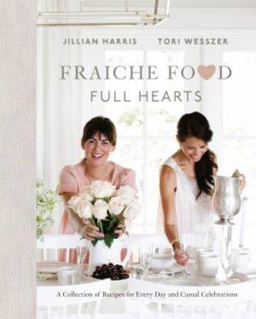 Fraiche Food, Full Hearts