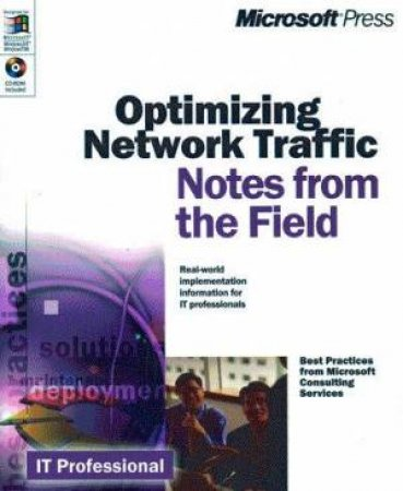 Notes From The Field: Optimizing Network Traffic by Various