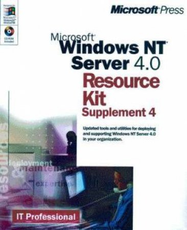 Microsoft Windows NT Server 4.0 Resource Kit Supplement 4 by Various