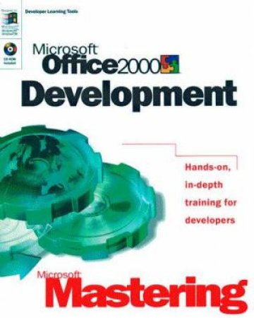 Microsoft Mastering: Microsoft Office 2000 Development by Various