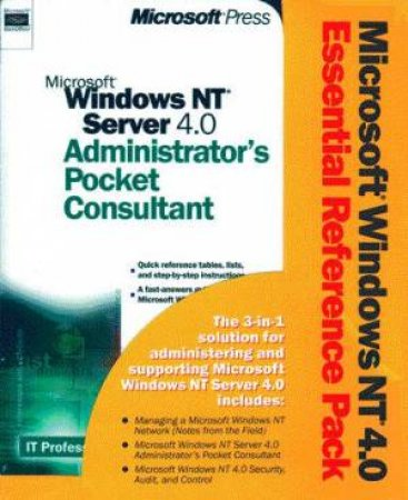 Microsoft Windows NT 4.0 Essential Reference Pack by Various