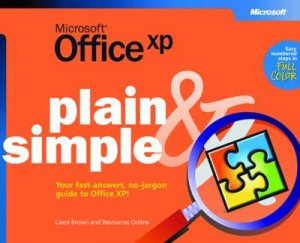 Microsoft Office XP Plain & Simple by Various