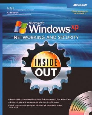 Microsoft Windows XP Networking & Security Inside Out - Book & CD by Ed Bott