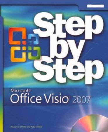 Microsoft Office Visio 2007 Step By Step - Book & CD by Resources Online