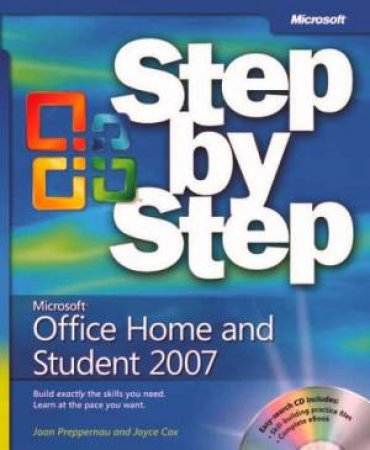 Step by Step: Microsoft Office Home And Student 2007 plus CD by Joan Preppernou