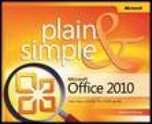 Microsoft Office 2010 Plain and Simple by Katherine Murray