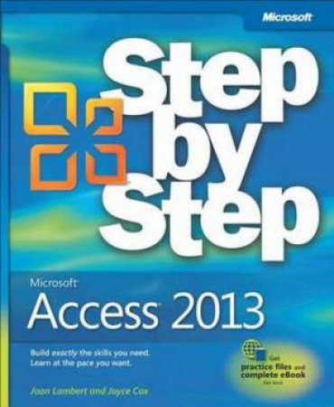 Microsoft Access 2013 Step by Step by Joan Lambert