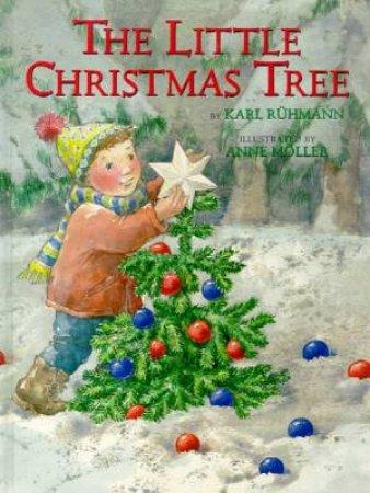 The Little Christmas Tree by Karl Ruhmann