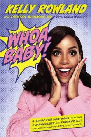 Whoa, Baby! by Kelly Rowland