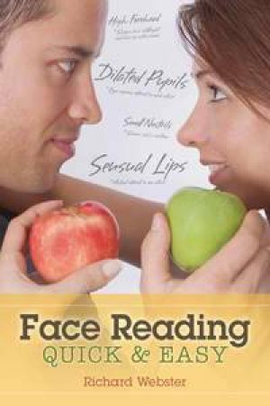 Face Reading Quick & Easy by Richard Webster