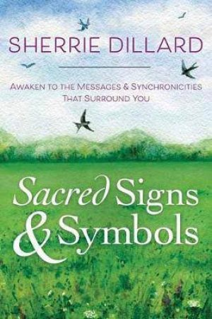 Sacred Signs Symbols By Sherrie Dillard 9780738749686