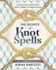 The Secrets Of Knot Spells
