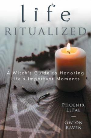 Life Ritualized