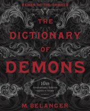 The Dictionary Of Demons 10th Anniversary Edition