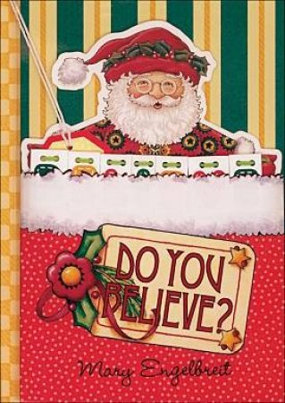 Do You Believe? by Mary Engelbreit