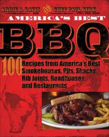 America's Best BBQ by Ardie A Davis & Paul Kirk