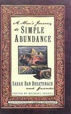 A Mans Journey To Simple Abundance