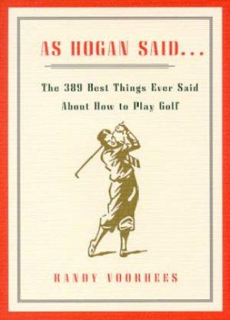As Hogan Said by Randy Voorhees