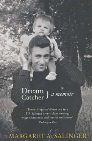 Dream Catcher by Margaret Salinger