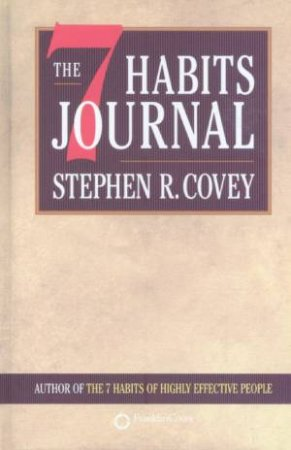 The 7 Habits Journal by Stephen R Covey