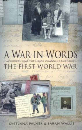 A War In Words by Svetlana Palmer& Sarah Wallis