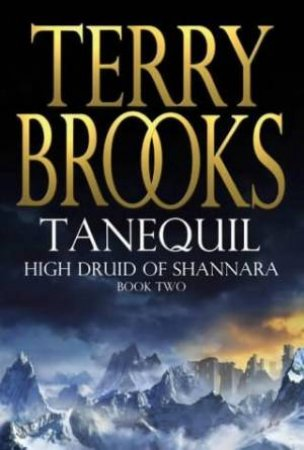 Tanequil by Terry Brooks