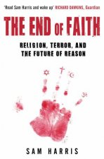 The End Of Faith Religion Terror and The Future Of Reason