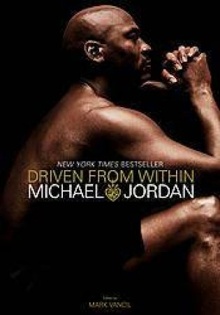 Driven From Within by Michael Jordan