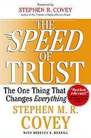The Speed of Trust by Stephen R Covey