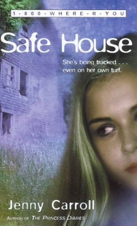 Safe House by Jenny Carroll