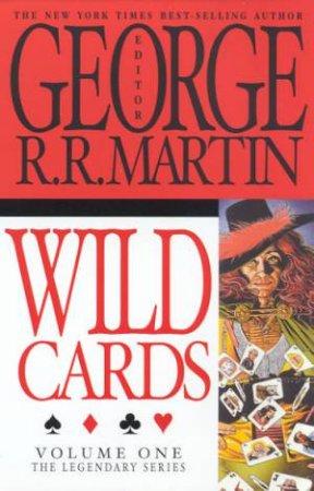 Wild Cards Volume 1 by George R R Martin